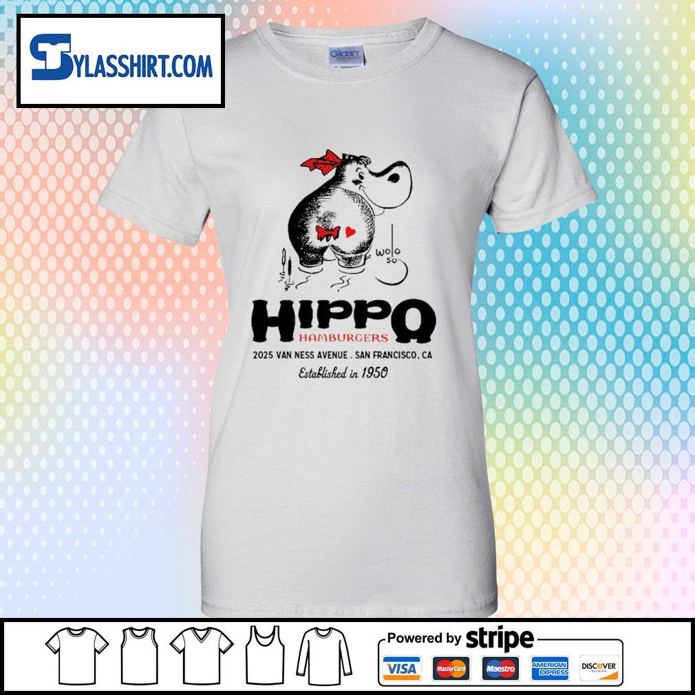 Hippo hamburgers 2025 van ness avenue San Francisco s ladies-tee