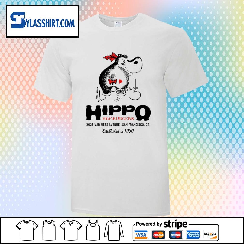 Hippo hamburgers 2025 van ness avenue San Francisco shirt