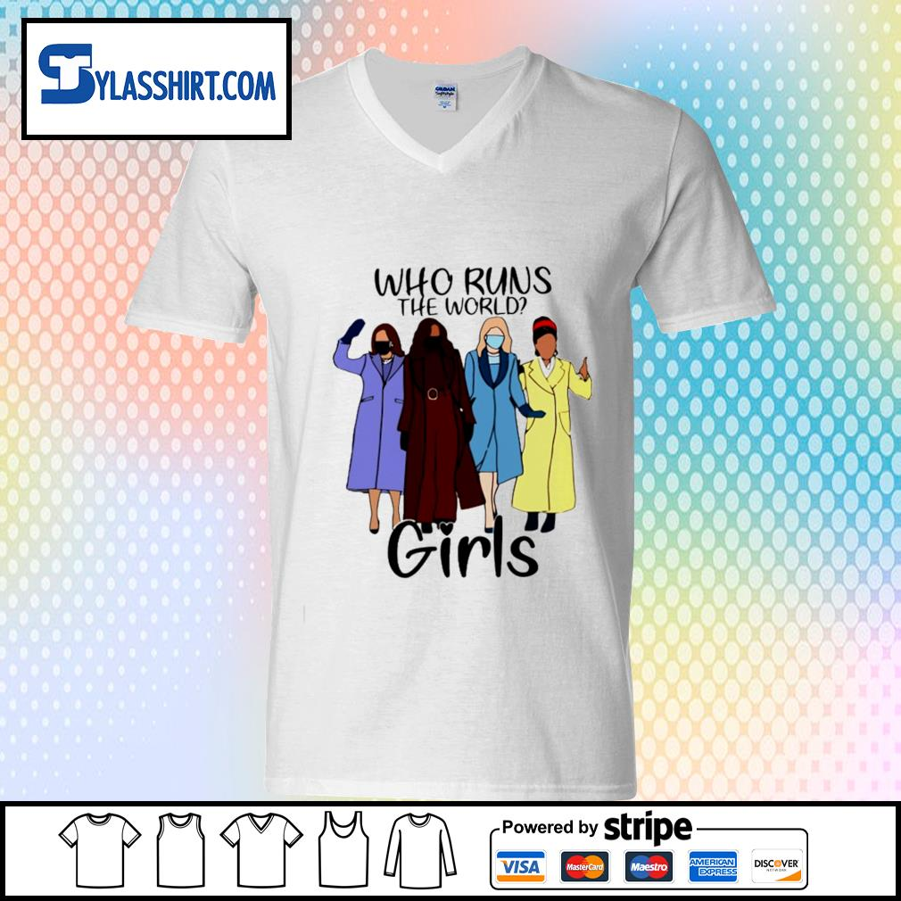 Who runs the world girls s v-neck t-shirt
