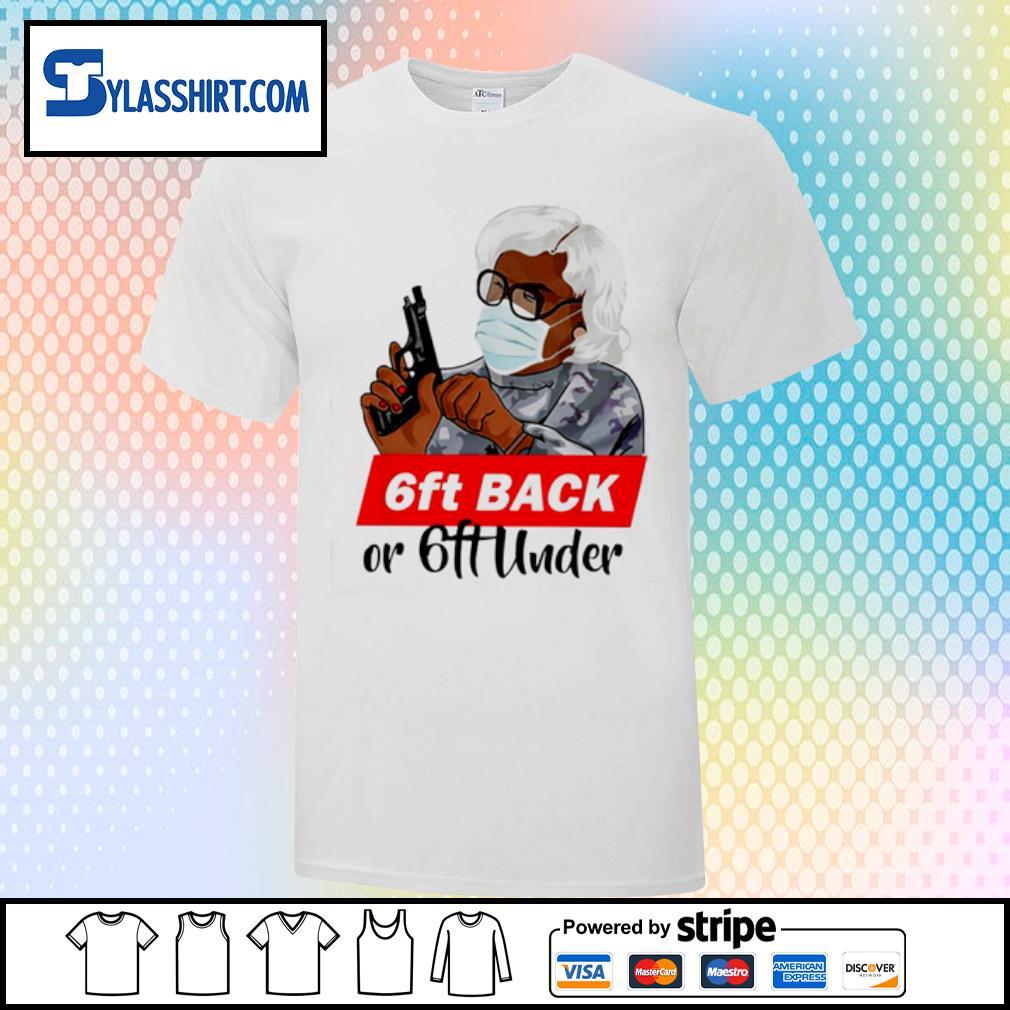 6ft Back or 6ft Under shirt