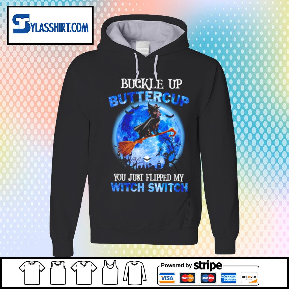 Bulldogs Buckle up Buttercup you just flipped my witch switch s hoodie