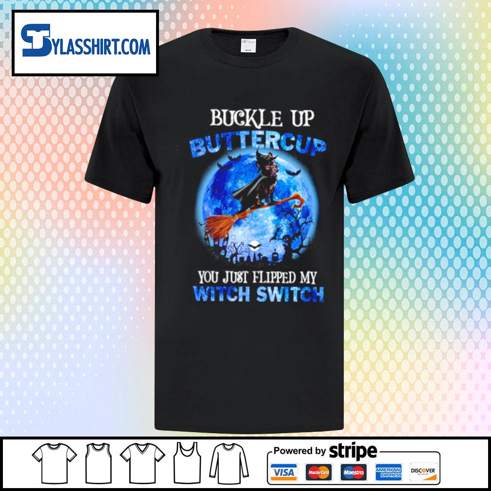 Bulldogs Buckle up Buttercup you just flipped my witch switch shirt