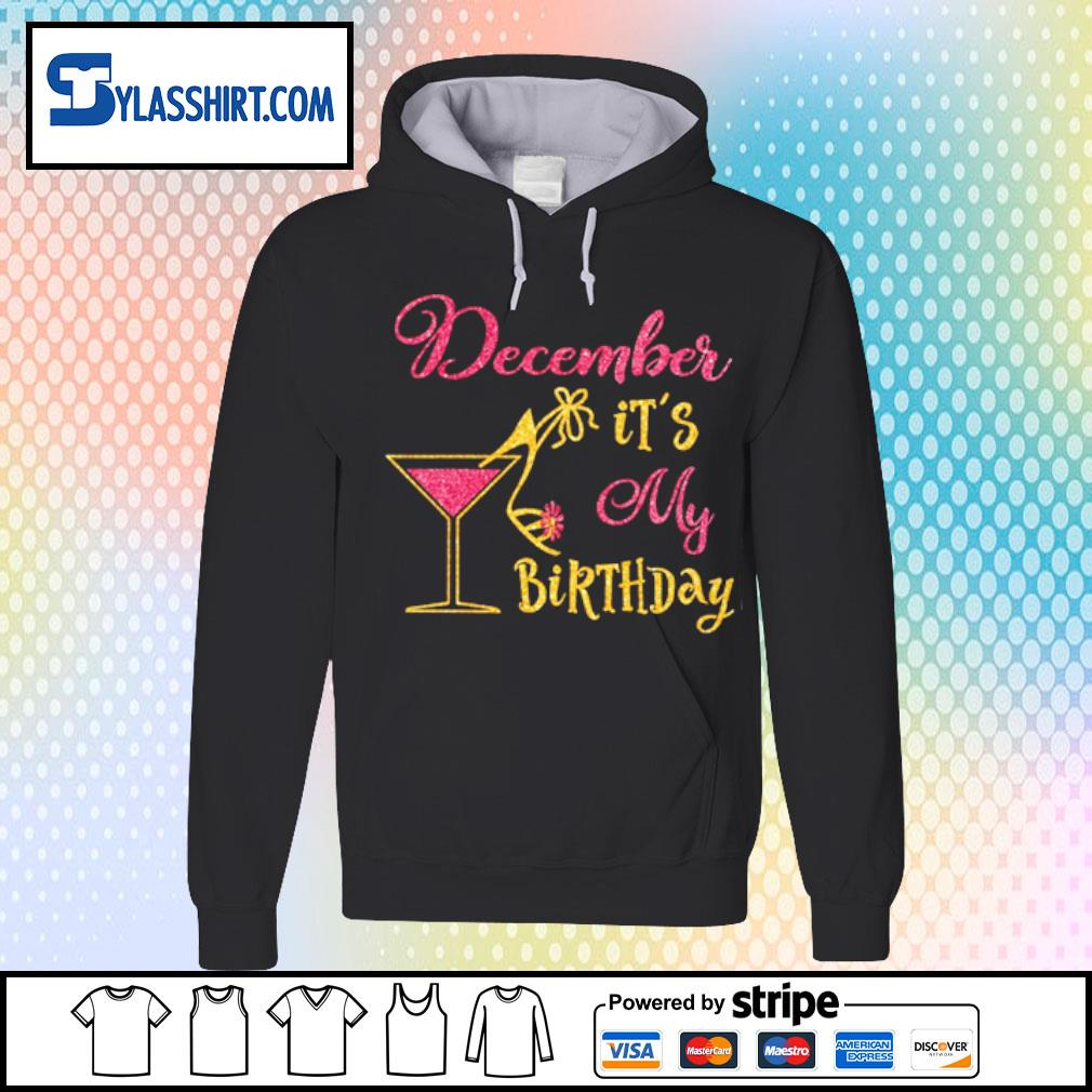 Glass Women December It's my Birthday s hoodie