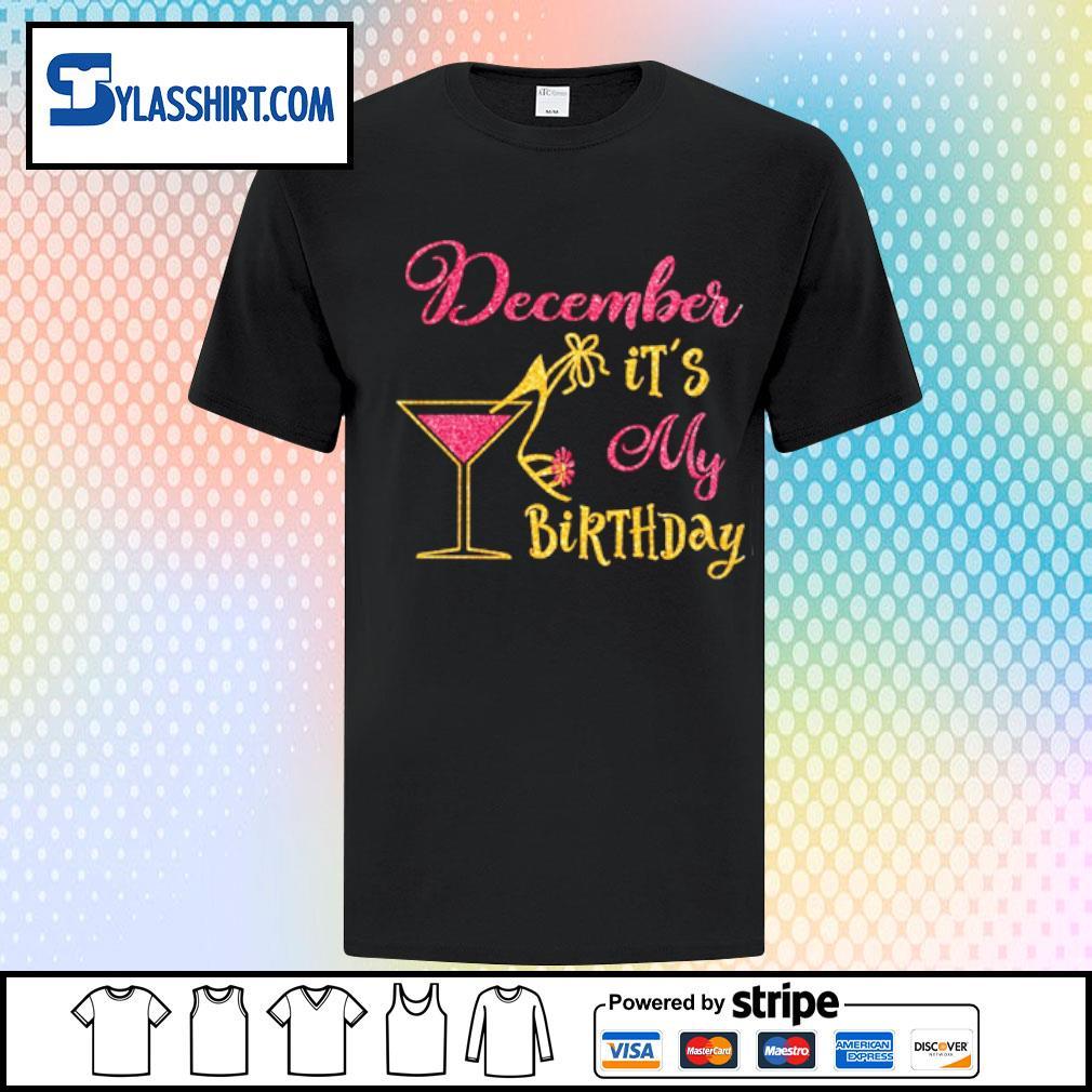 Glass Women December It's my Birthday shirt