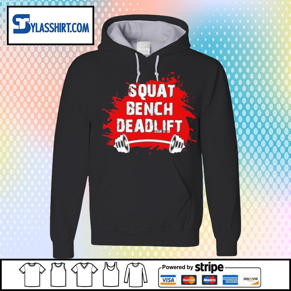 Squat bench deadlift s hoodie