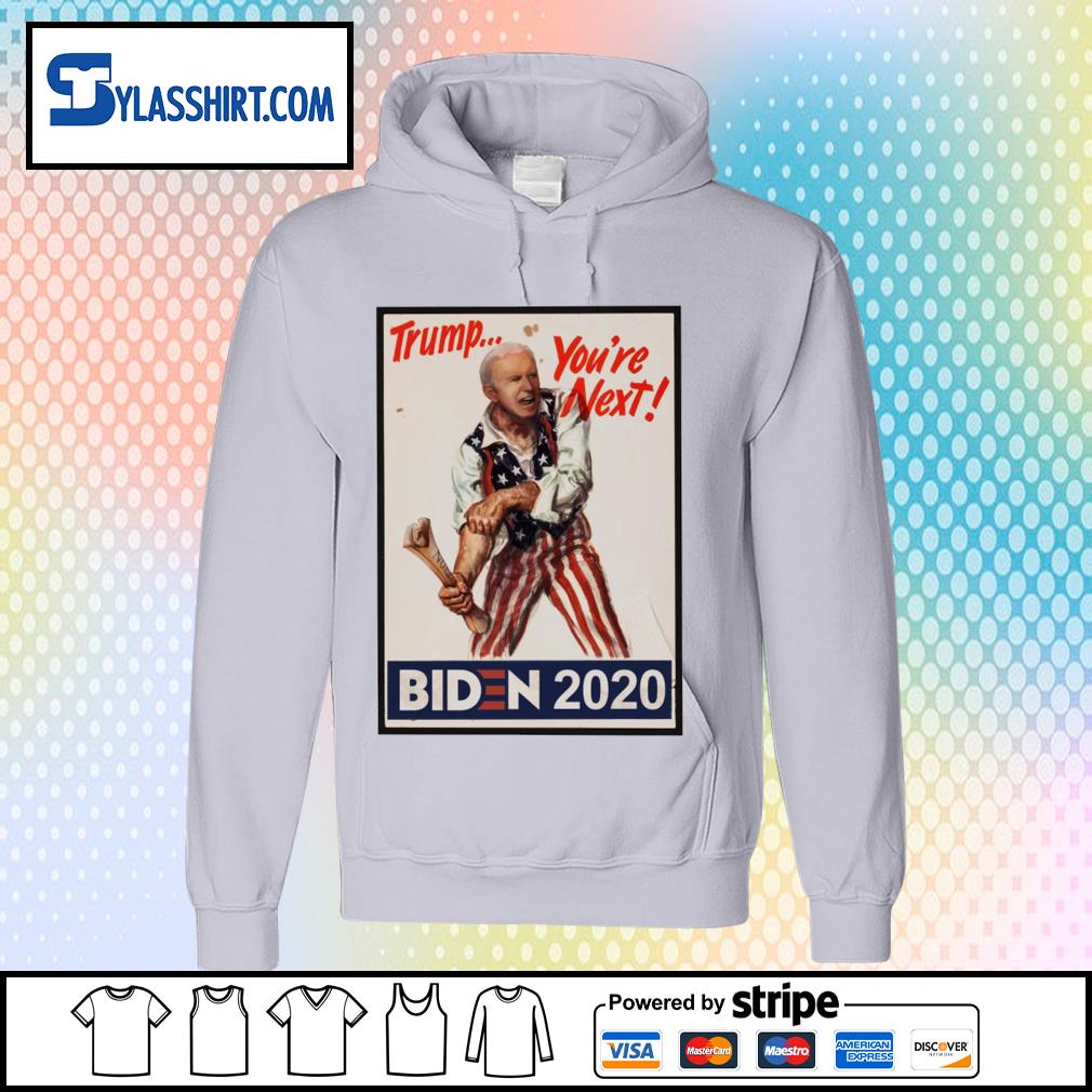 Joe Biden as Uncle Sam Trump You_re next s hoodie